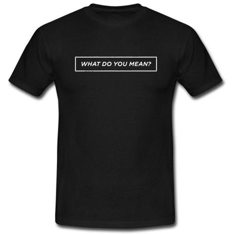 What Do you mean? Bieber's song T-shirt