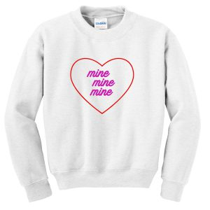 Love Mine Sweatshirt