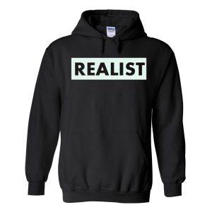 realist hoodie