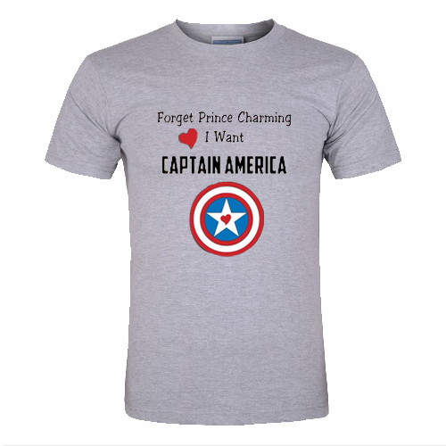 Forget Prince Charming I want Captain America T shirt