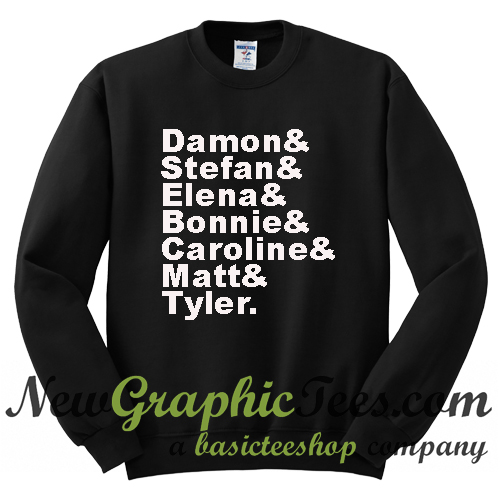 The Vampire Diaries Damon Stefan Elena Bonnie Caroline Matt Tyler Sweatshirt