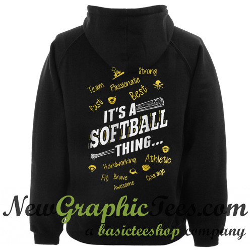It's a Softball Thing Hoodie Back