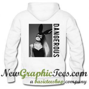 Ariana Grande Dangerous Woman Hoodie Back