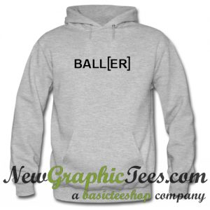 Baller Hoodie