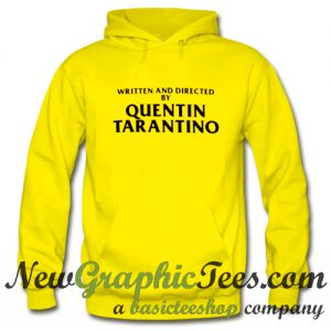 Written and Directed by Quentin Tarantino Hoodie