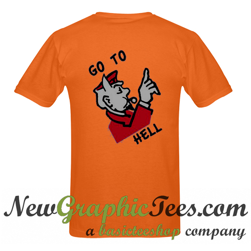 Go To Hell T Shirt Back