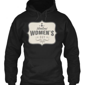 International Women's Day Hoodie