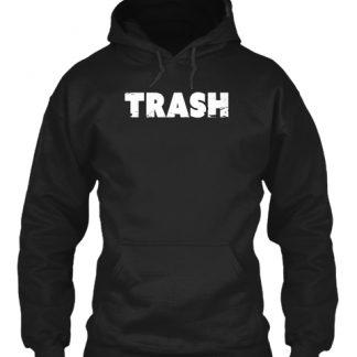 TRASH DISTRESSED Hoodie