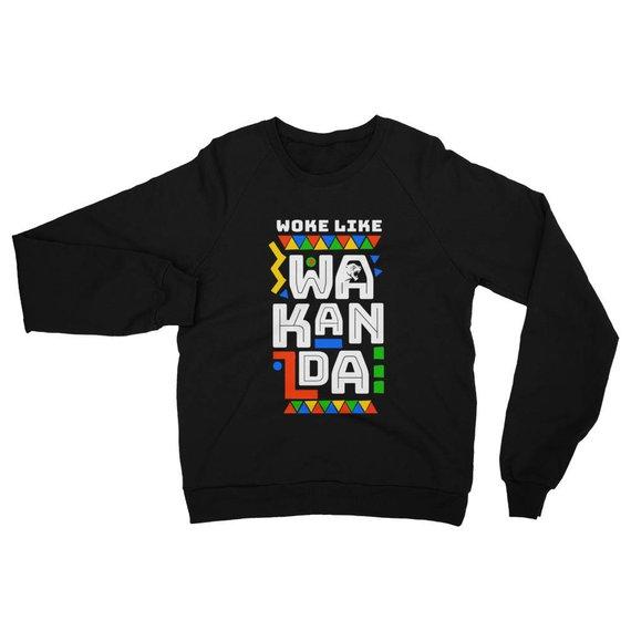 Woke Like Wakanda Sweatshirt