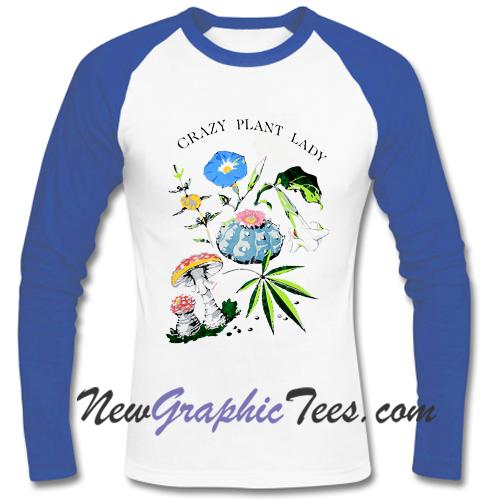 Crazy Plant Lady Raglan Longsleeve