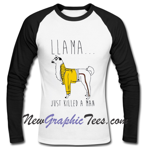 Llama Just Killed A Man Parody Raglan Longsleeve