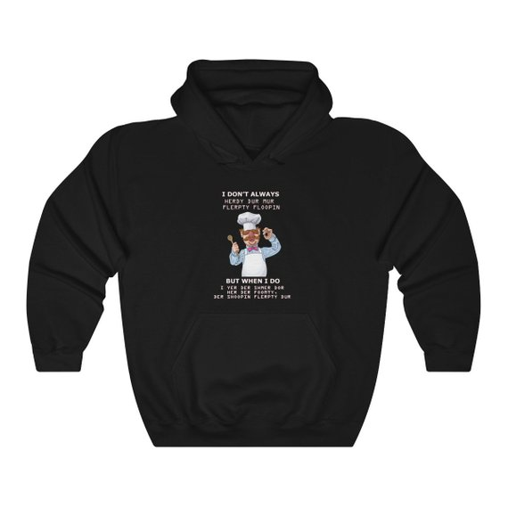 Funny Swedish Chef Quote Unisex Heavy Blend Hoodie
