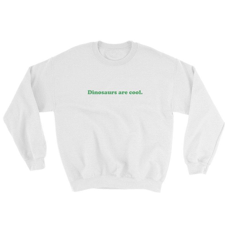 Dinosaurs Are Cool Sweatshirt