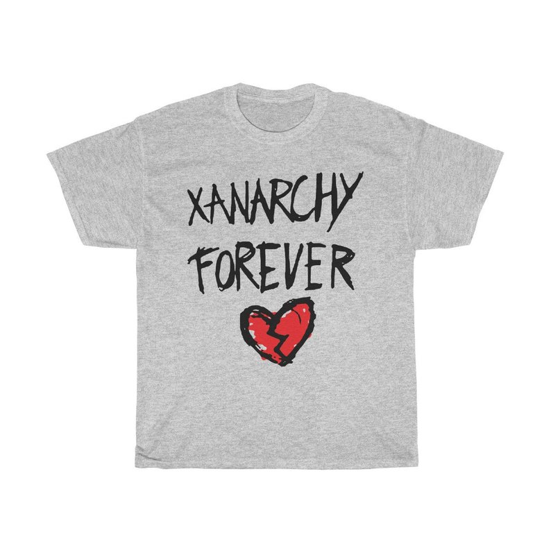 Xanarchy Forever T Shirt