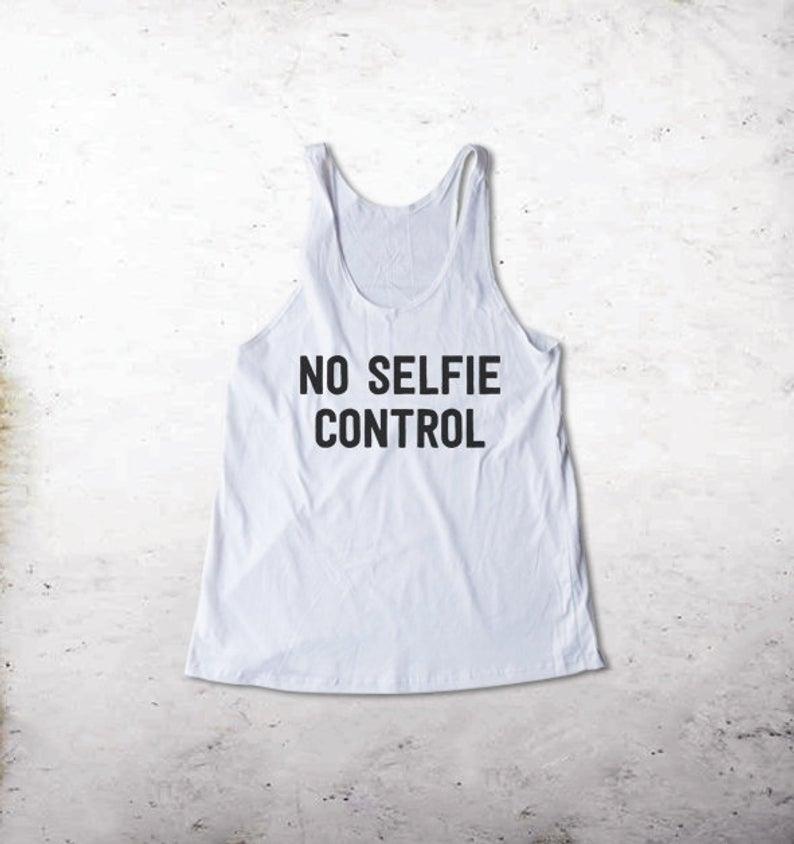 No Selfie Control Tanktop
