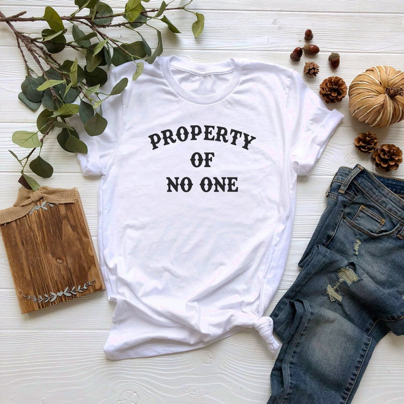 Property Of No One Tshirt