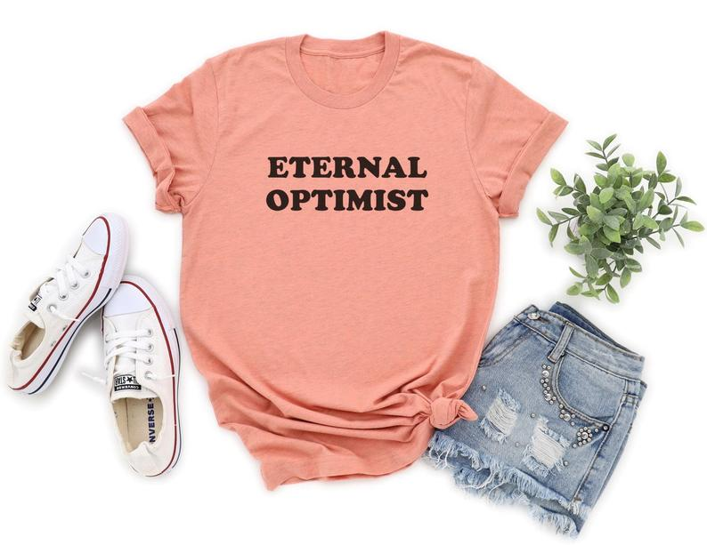 Eternal Optimist T Shirt