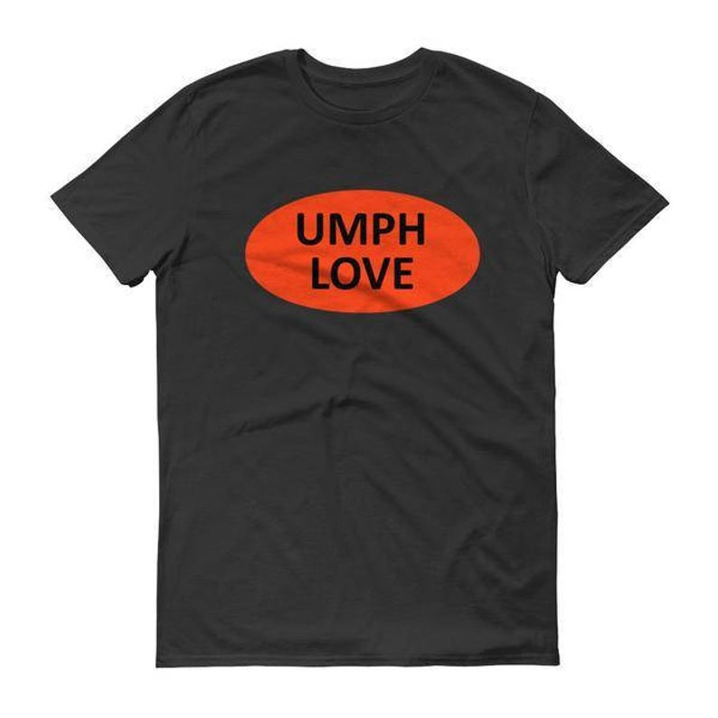 Umph Love T-Shirt