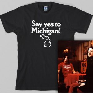 Yes To Michigan T Shirt