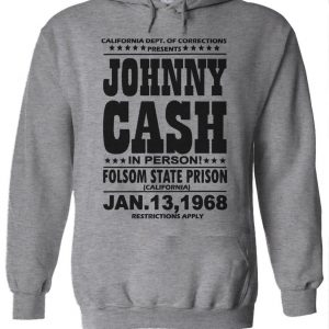 Johnny Cash In Person Folsom State Prison Hoodie