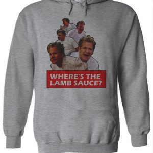 Where's The Lamb Sauce Hoodie