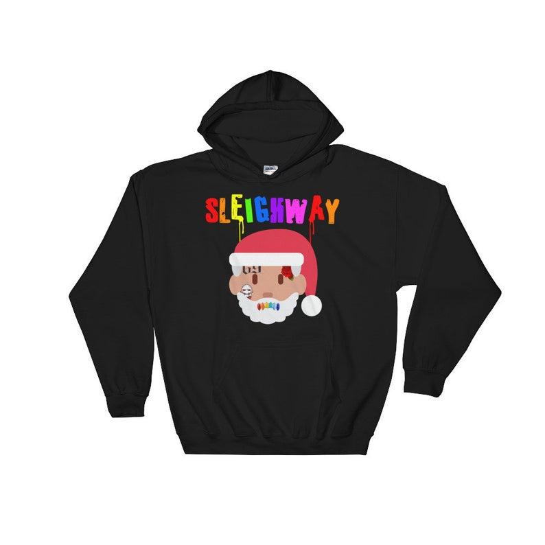 Sleigh Way Sleighway Hoodie